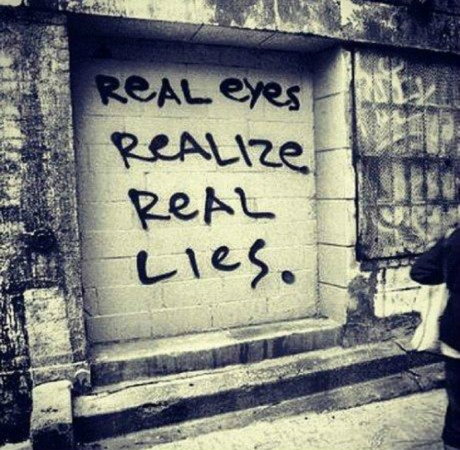 real-eyes-realize-real-lies