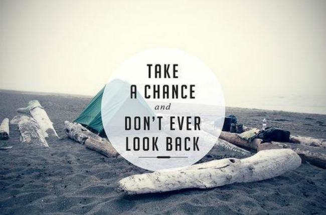 take_a_chance_dont_ever_look_back-4869